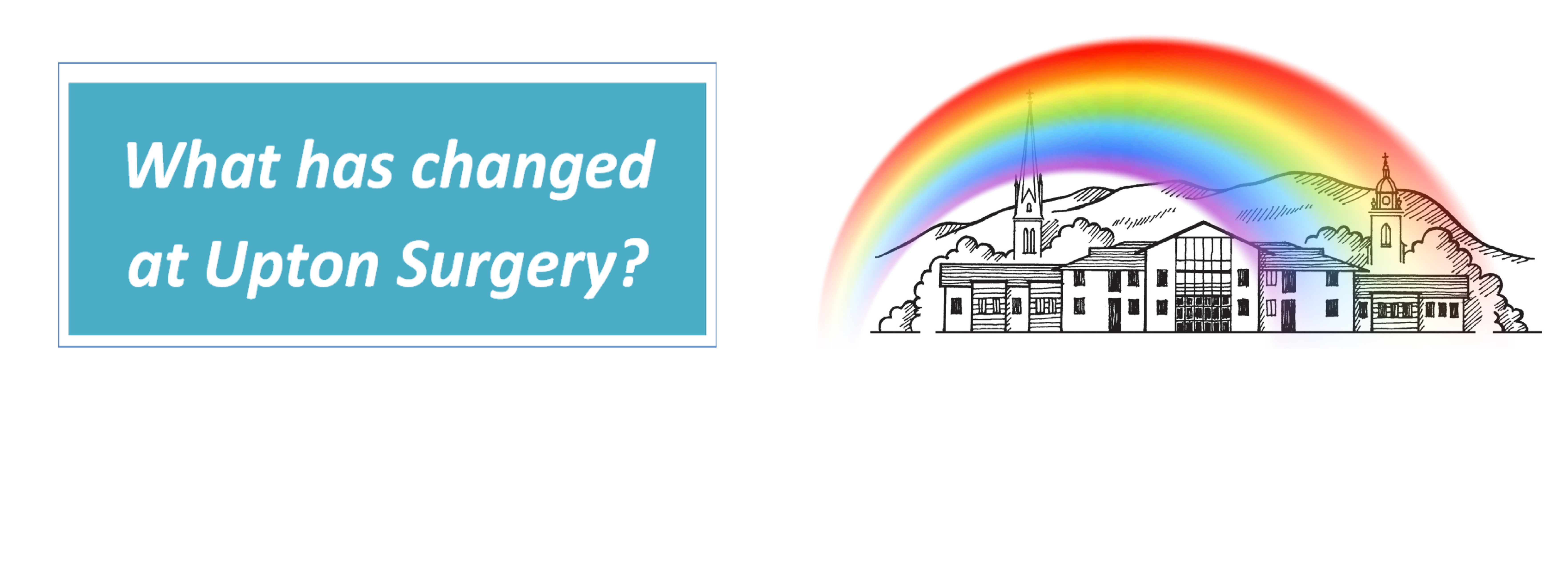 What has changed at Upton Surgery?